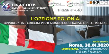 """Convegno """"L'opzione Polonia – opportunità e criticità per il mondo cooperativo e delle imprese"""""""