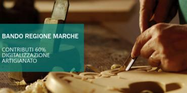Bando Regione Marche, digitalizzazione delle imprese artigiane