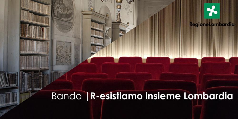 """Regione Lombardia, Bando """"R-esistiamo Insieme"""" per Musica, Spettacoli e Musei"""