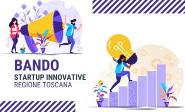 Regione Toscana, contributi fino al 50% per le Startup innovative