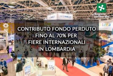 MPMI Regione Lombardia, contributi per le fiere internazionali