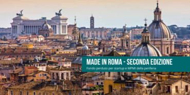 """""""Made in Roma 2', Bando a fondo perduto per startup e MPMI della periferia"""