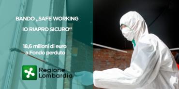 Regione Lombardia Bando 'Safe Working – Io Riapro Sicuro', 19 milioni di euro per le imprese