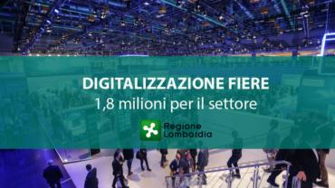 Regione Lombardia, Bando digitalizzazione fiere. 1,8 milioni per il settore
