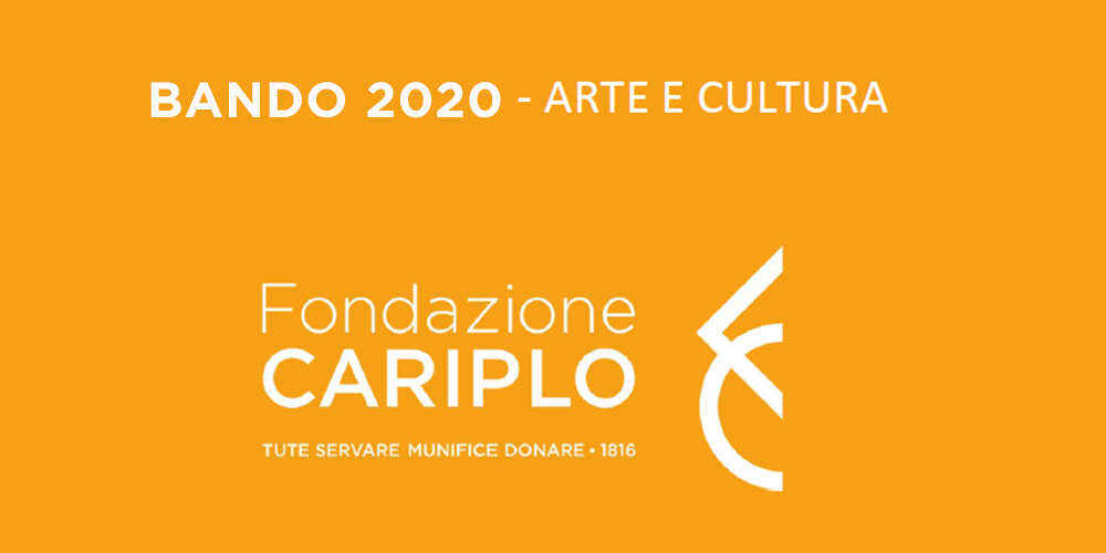 Fondazione Cariplo, il nuovo bando per la cultura