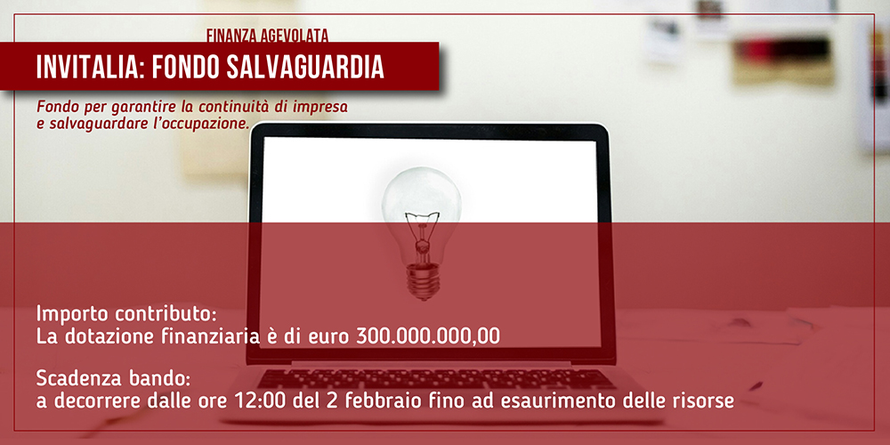 INVITALIA: Fondo Salvaguardia Imprese